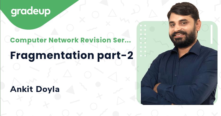 Class: Fragmentation part-2