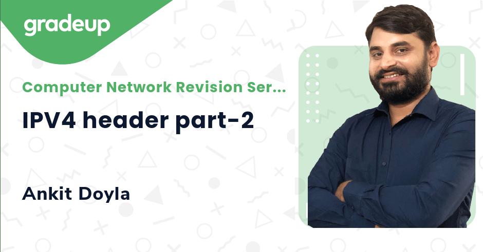 Class: IPV4 header part-2