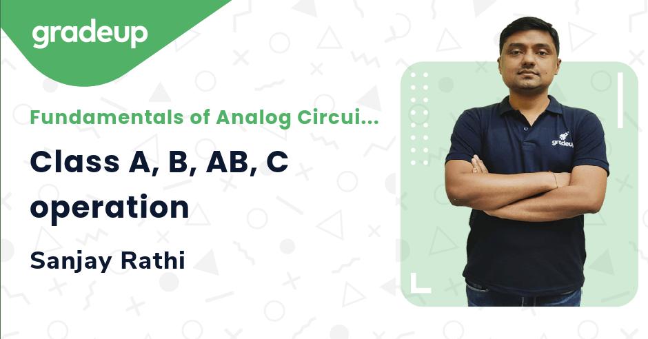 Class: Class A, B, AB, C operation