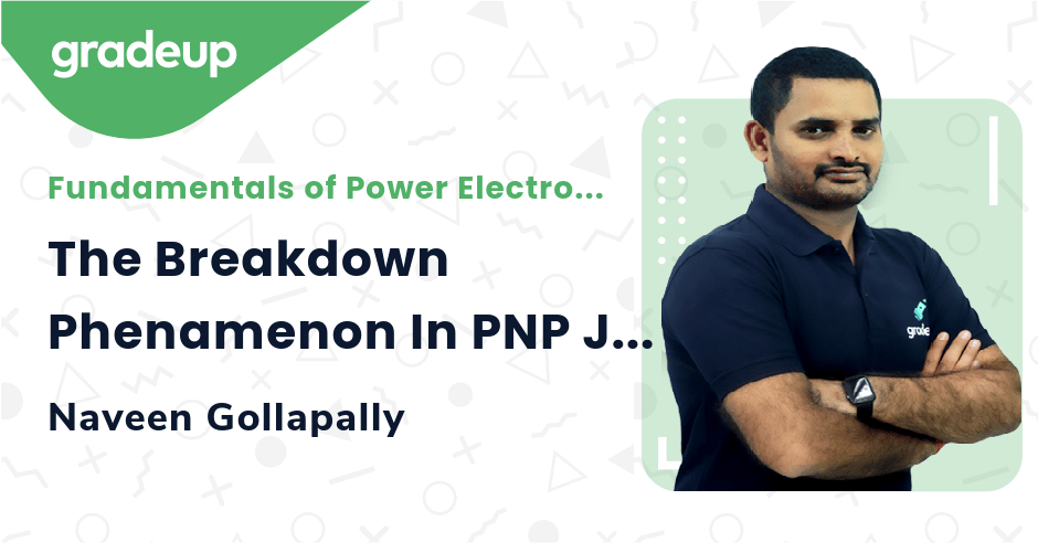 The Breakdown Phenamenon In PNP Junction