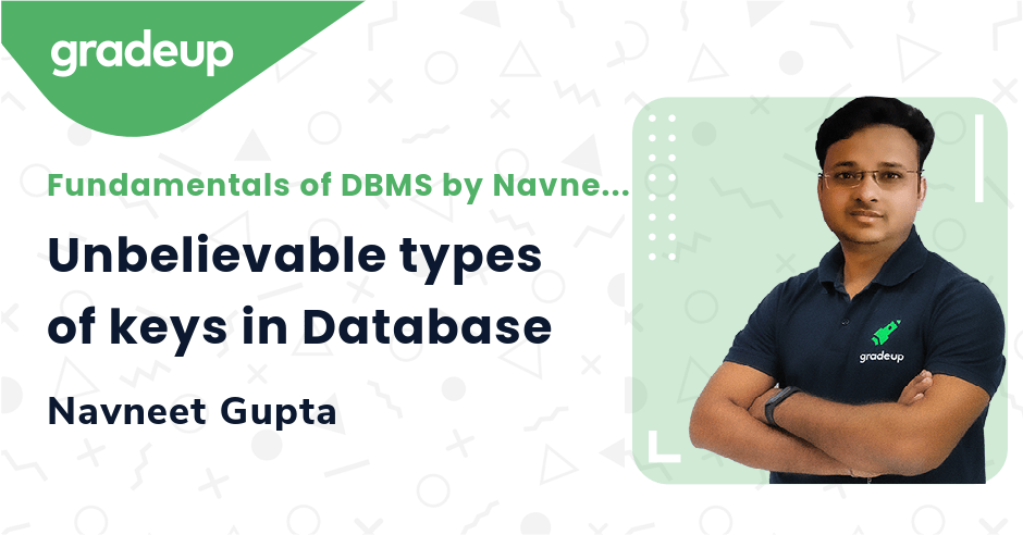 Unbelievable types of keys in Database