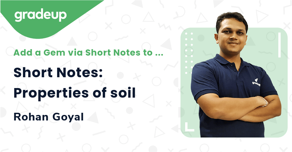 Short Notes: Properties of soil