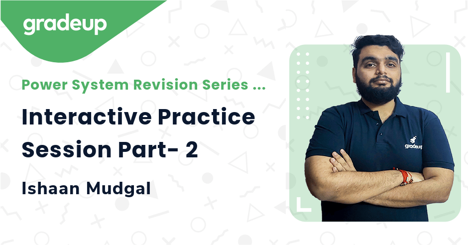 Class: Interactive Practice Session Part- 2