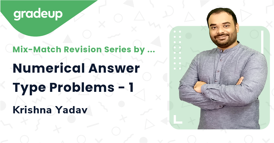 Numerical Answer Type Problems - 1