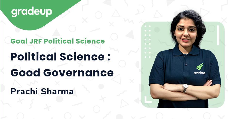 Political Science : Good Governance