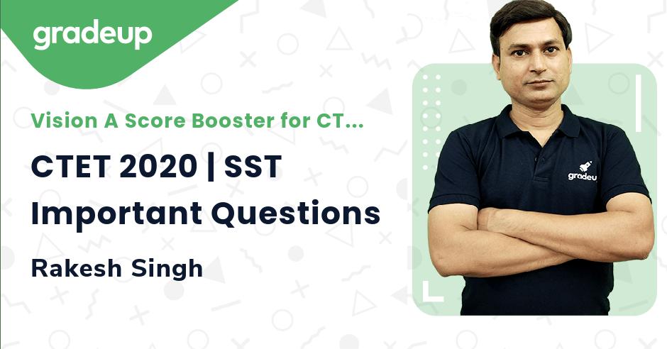 CTET 2020 | SST Important Questions