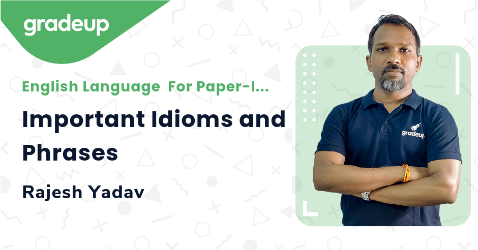 Live Class: Important Idioms and Phrases