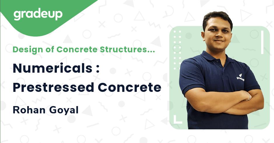 Class: Numericals : Prestressed Concrete
