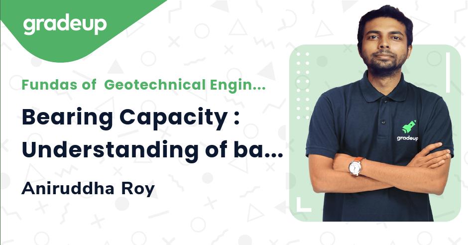 Bearing Capacity : Understanding of basics in 1 hour !!!