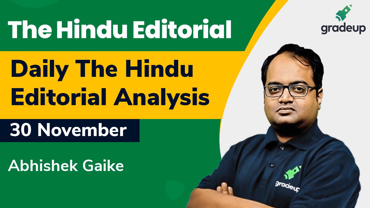Daily The Hindu Editorial Analysis ll 30 November