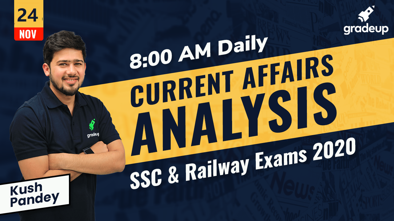 Live Class : Daily Current Affairs Analysis: 24 November 2020
