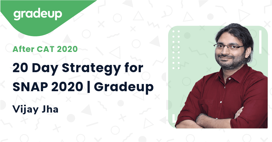 20 Day Strategy for SNAP 2020 | Gradeup