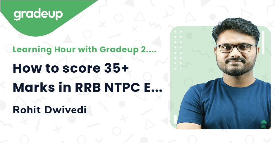 How to score 35+ Marks in RRB NTPC Exam   General Awareness Preparation Strategy