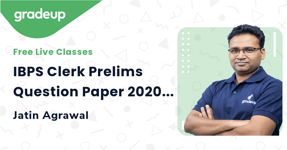 IBPS Clerk Prelims Question Paper 2020: Memory Based Question Paper Analysis