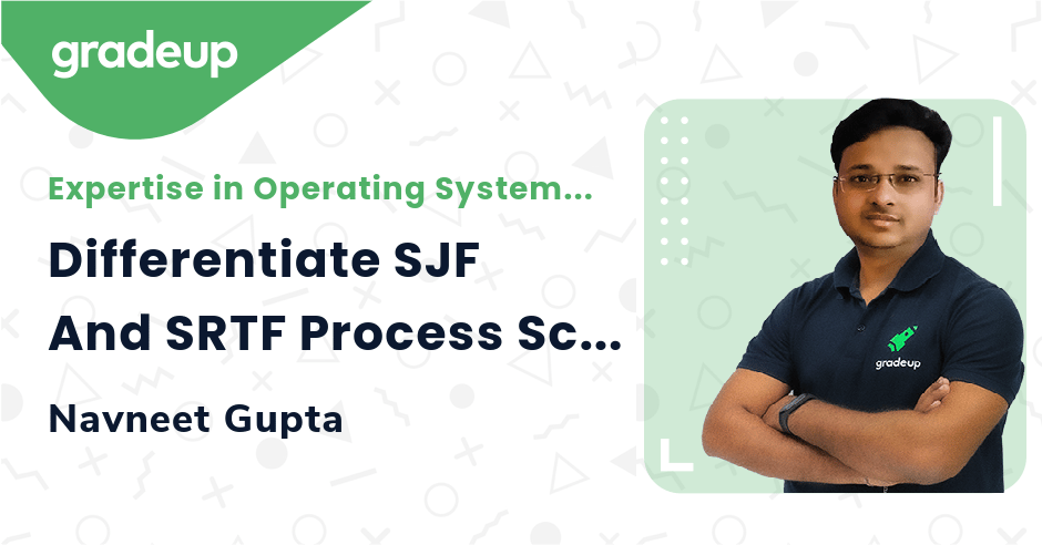 Differentiate SJF And SRTF Process Scheduling