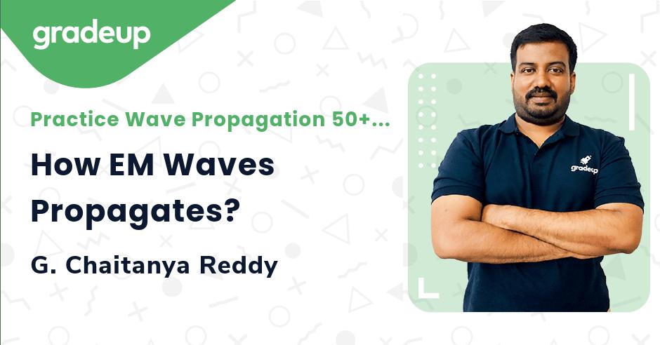 How EM Waves Propagates?