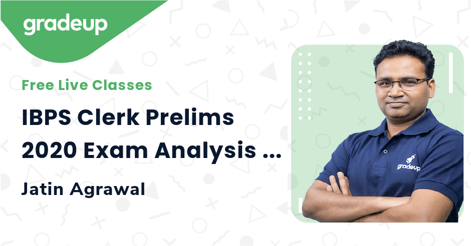 IBPS Clerk Prelims 2020 Exam Analysis (5th Dec, Shift 1): Questions Asked & Difficult Level