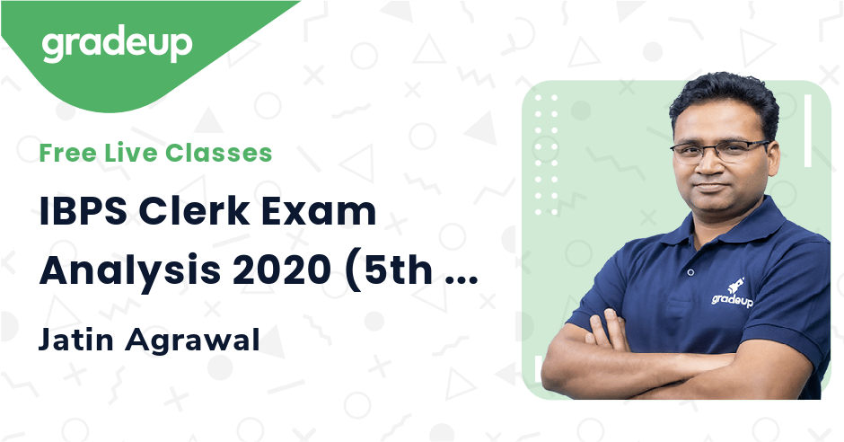 IBPS Clerk Exam Analysis 2020 (5th Dec, Shift: 2): Questions asked & Difficult Level