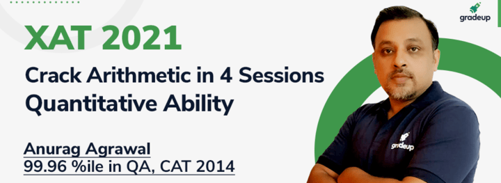 XAT 2021: Crack Arithmetic in 4 Sessions