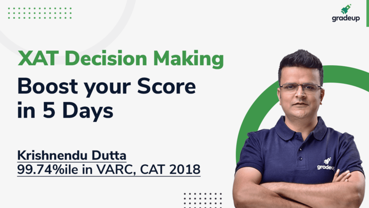 XAT 2021 Decision Making: Boost Your Score in 5 Days