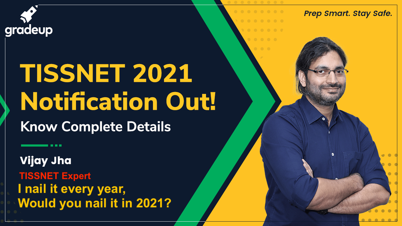 TISSNET 2021 Notifications Out!! | Exam Dates, New Pattern, Selection Process
