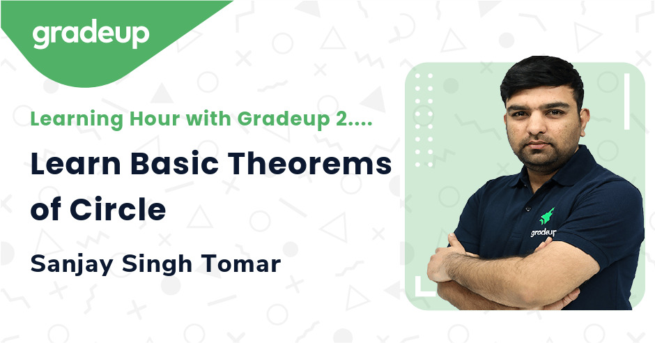 Learn Basic Theorems of Circle for upcoming SSC Exams
