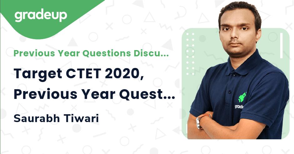 Target CTET 2020, Previous Year Question   Pedagogy   Part 3