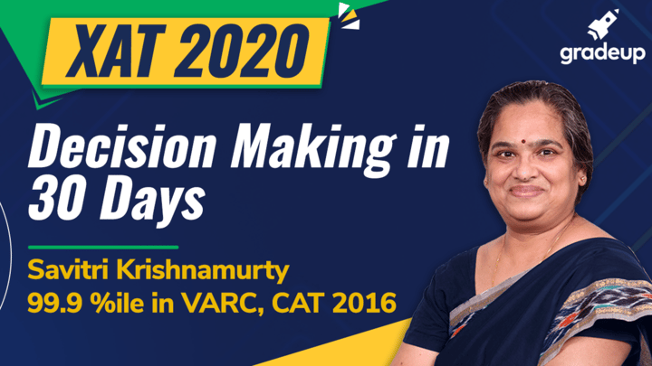 XAT 2021: Decision Making in 30 Days | Best Strategy, Shortcuts & Tricks