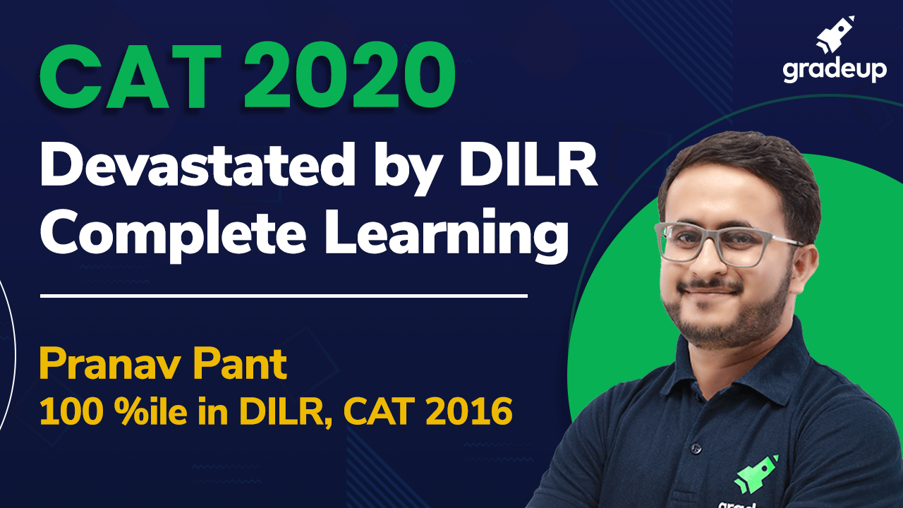 CAT 2020: Learning From DILR