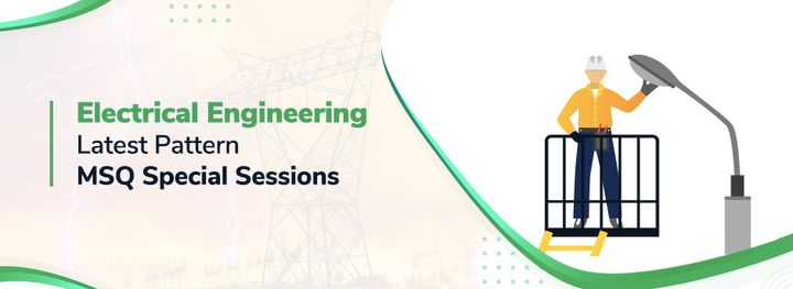 Electrical Engineering: MSQ Special Sessions