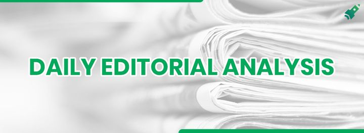 Daily Editorial Analysis