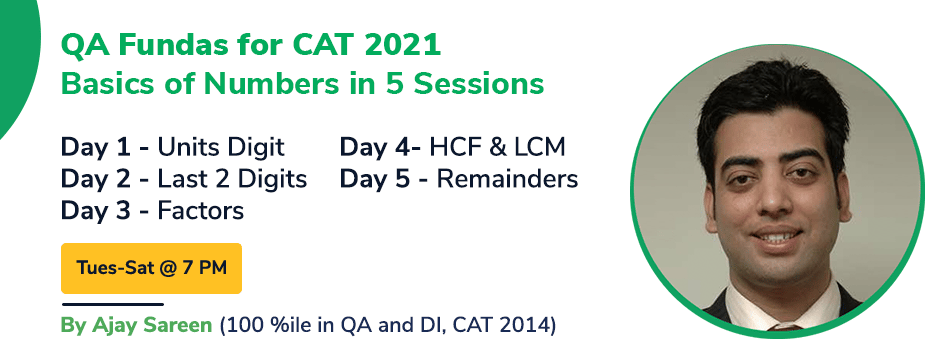 QA Fundas for CAT 2021: Numbers Basics in 5 sessions