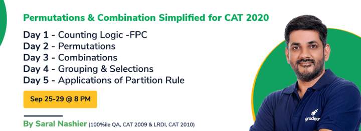 Permutations & Combination Simplified for CAT 2020