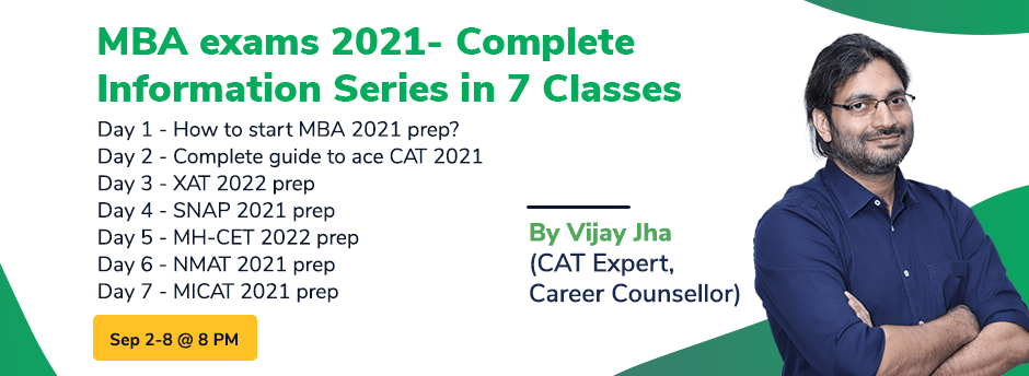 MBA exams 2021- Complete Information Series