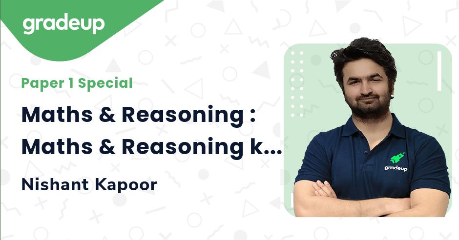 Maths & Reasoning : Maths & Reasoning ke Funde!! Explanation Hogi Asaan