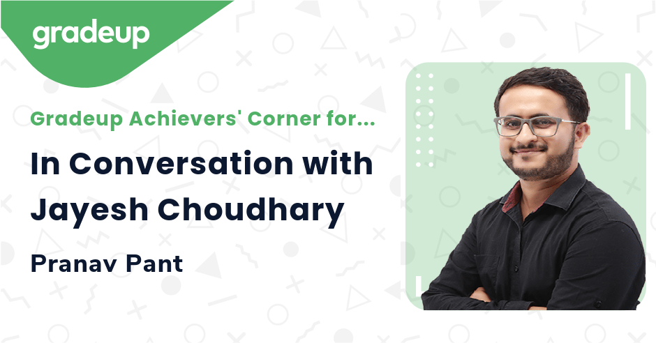 In Conversation with Jayesh Choudhary