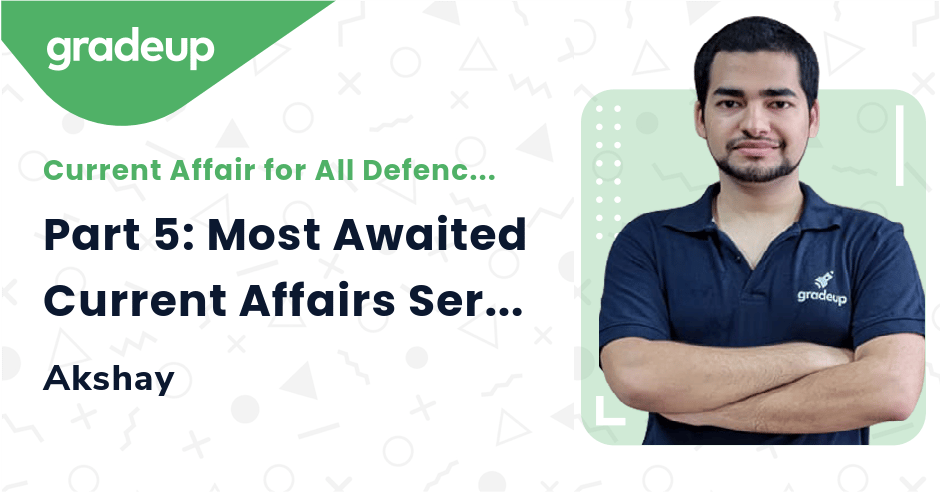 Part 5: Most Awaited Current Affairs Series