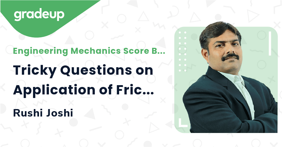 Tricky Questions on Application of Friction