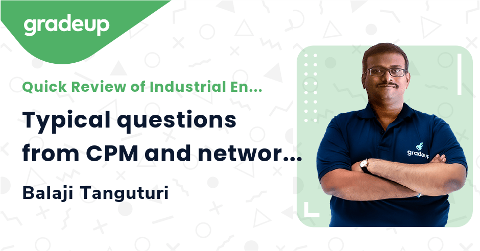 Typical questions from CPM and network formulation