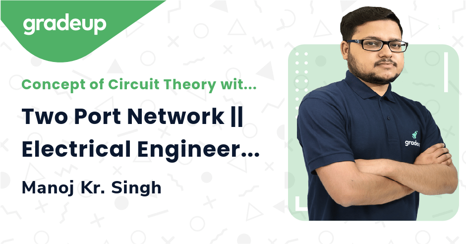 Two Port Network || Electrical Engineering