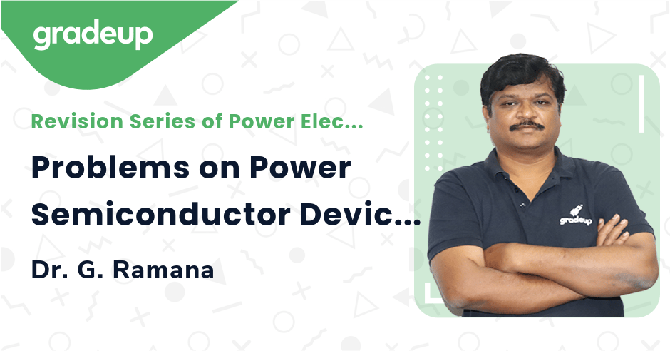 Problems on Power Semiconductor Devices-2