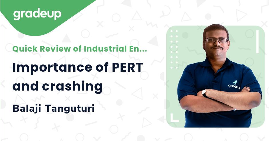 Importance of PERT and crashing
