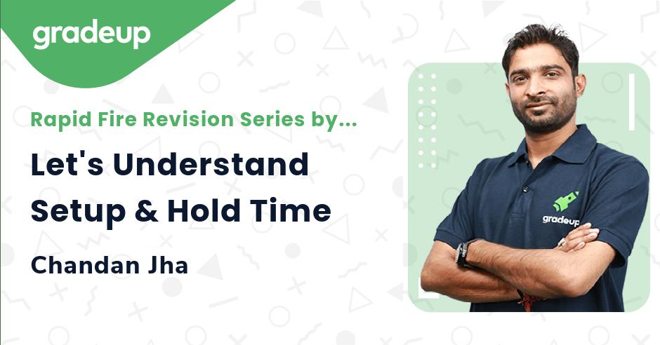 Let's Understand Setup & Hold Time