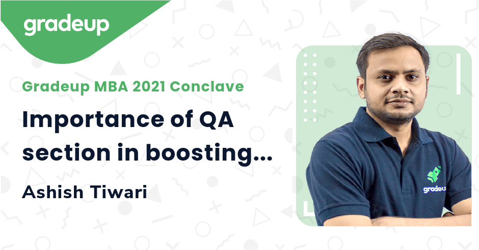 Importance of QA section in boosting your score