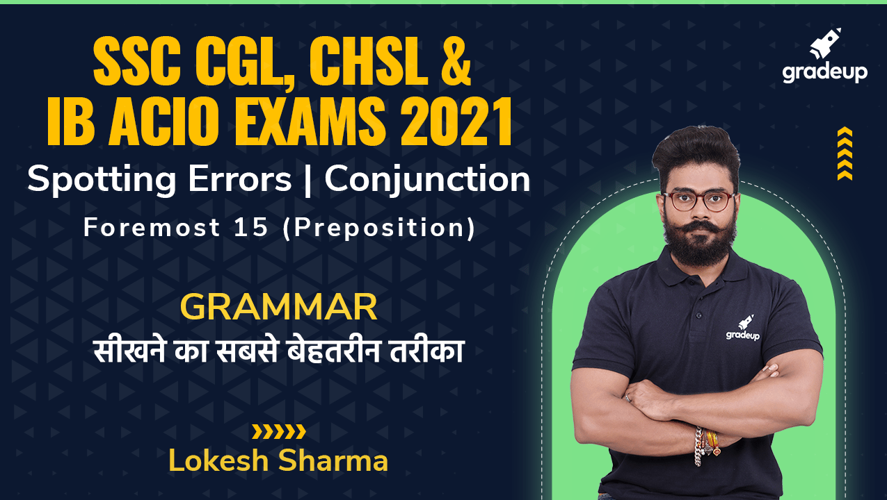 SSC CGL, CHSL & IB ACIO Exams 2021: English Grammar | Conjunction | Lokesh Sharma | Gradeup
