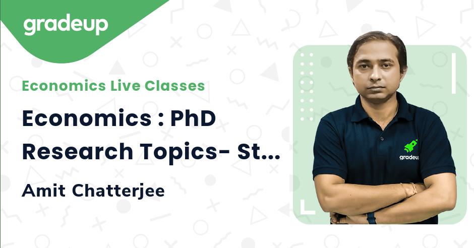 Economics : PhD Research Topics- Start from ZERO