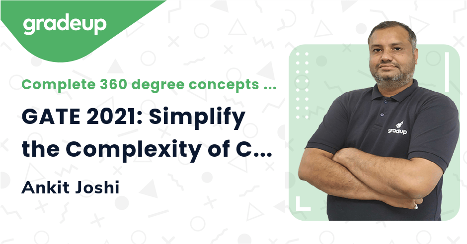 GATE 2021: Simplify the Complexity of Complex Variables