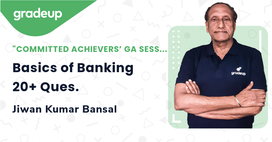 Live Class: Basics of Banking 20+ Ques.