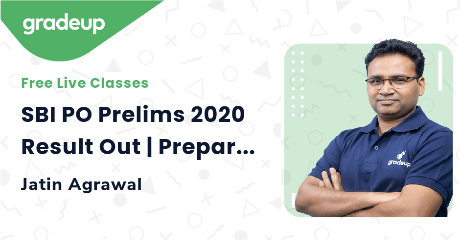 SBI PO Prelims 2020 Result Out | Check Cut-offs | Preparation Strategy For Mains | Gradeup