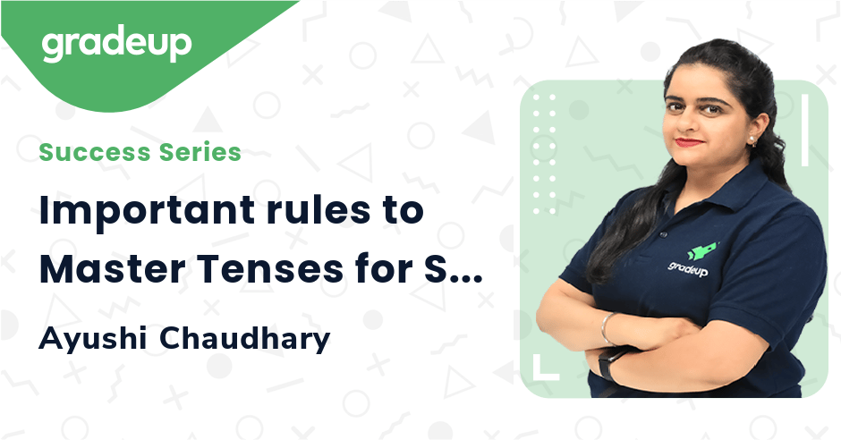 Important rules to Master Tenses for SSC Exams 2020